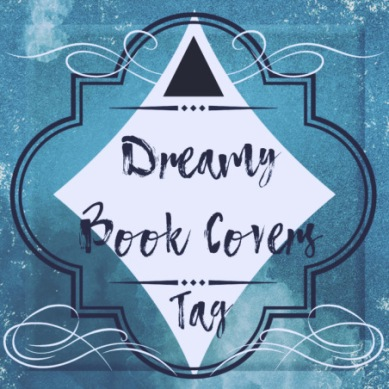 The Dreamy Covers Book Tag